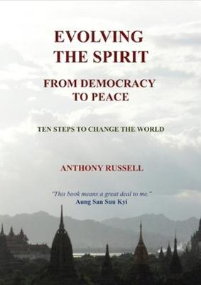 Evolving the Spirit: 'From Democracy to Peace' (Paperback)