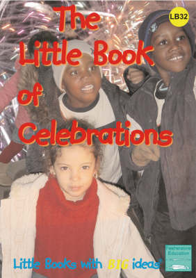 The Little Book of Celebrations: Little Books with Big Ideas - Little Books No. 32 (Spiral bound)