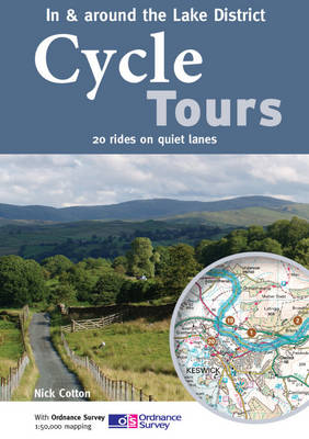 Cycle Tours in & Around the Lake District: 20 Rides on Quiet Lanes - Cycle Tours S. (Paperback)