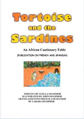 Tortoise and the Sardines (in English, French, Spanish) (Paperback)