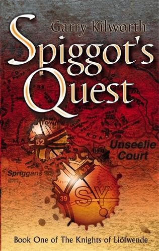 Spiggot's Quest: Number 1 in series - Knights of the Liofwende (Paperback)