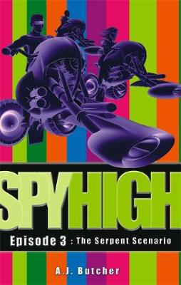 Spy High 1: The Serpent Scenario: Number 3 in series - Spy High 1 (Paperback)