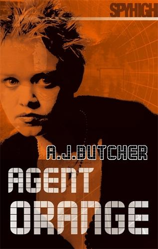 Spy High 2: Agent Orange: Number 6 in series - Spy High: Series Two (Paperback)