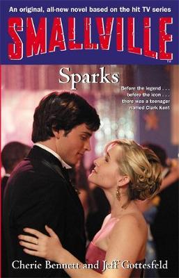 Smallville: Smallville: Sparks Sparks - Smallville Young Adult (Paperback)
