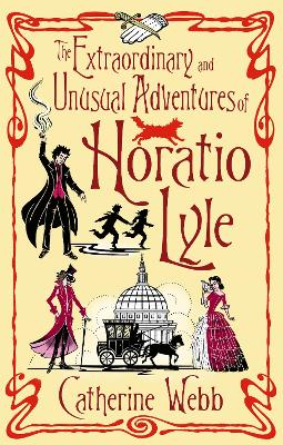 The Extraordinary & Unusual Adventures of Horatio Lyle: Number 1 in series - Horatio Lyle (Paperback)