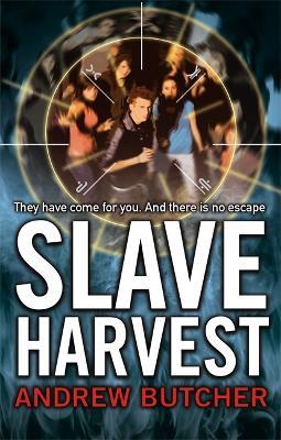 Slave Harvest: Number 2 in series - Reapers (Paperback)