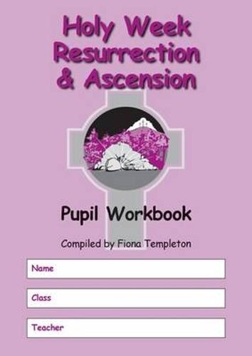 Holy Week Resurrection and Ascension: Ccea Religious Studies Workbook (Paperback)