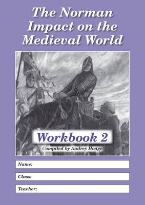 The Norman Impact on the Medieval World: Workbook 2 (Paperback)