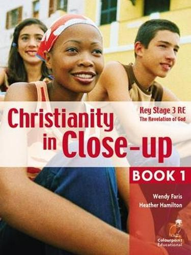 Christianity in Close-Up: The Revelation of God: CCEA KS3 Religious Education Book 1 (Paperback)