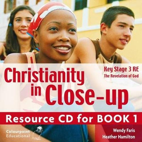 Christianity in Close-Up: The Revelation of God: CCEA KS3 Religious Education Book 1 (CD-ROM)