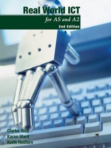 Real World ICT: For as and A2 (Paperback)