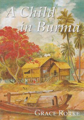 A Child in Burma (Paperback)