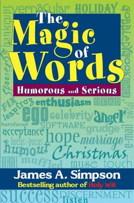The magic of words: Humorous and serious (Paperback)