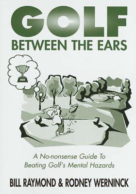 Golf Between the Ears (Paperback)