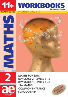 11+ Maths: Workbook Bk. 2: Maths for SATS, 11+ and Common Entrance - 11+ Maths for SATS No. 7 (Paperback)