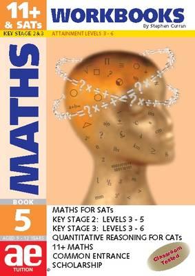 11+ Maths 11+ Maths: Workbook Workbook: Bk. 5 Bk. 5 - 11+ Maths for SATS No. 7 (Paperback)
