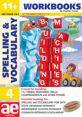 11+ Spelling and Vocabulary: Workbook Bk. 4: Intermediate Level - 11+ Spelling and Vocabulary Workbooks for Children No. 12 (Paperback)