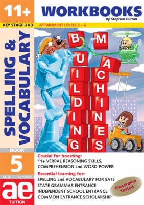 11+ Spelling and Vocabulary: Workbook Bk. 5 by Stephen C. Curran ...