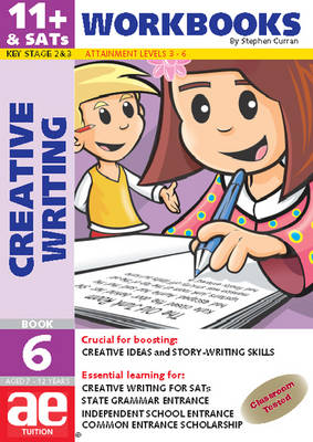 11+ Creative Writing: Workbook Bk. 6: Creative Writing and Story-telling Skills - 11+ Creative Writing Workbooks No. 6 (Paperback)