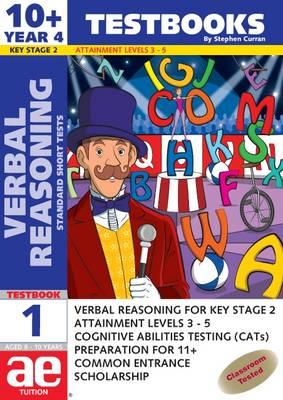 10+ (Year 4) Verbal Reasoning Testbook 1: Standard Short Tests - 10+ (Year 4) Verbal Reasoning Workbooks for Children (Paperback)