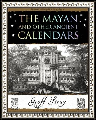 The Mayan and Other Ancient Calendars (Paperback)