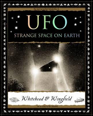 UFO: Strange Space on Earth (Paperback)