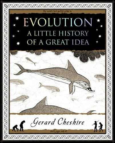 Evolution: A Little History of a Great Idea (Paperback)