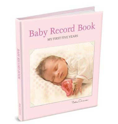 Baby Record Book: Female Version: My First Five Years - Baby Record Book No. 6 RBOO6 (Paperback)