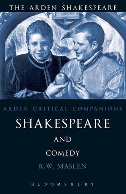 Shakespeare and Comedy: Arden Critical Companions - Arden Critical Companions (Paperback)