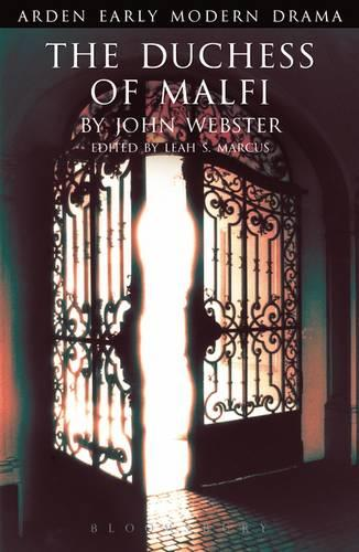 The Duchess of Malfi - Arden Early Modern Drama (Paperback)