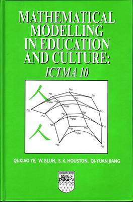Mathematical Modelling in Education and Culture: ICTMA 10 (Hardback)