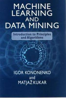 Machine Learning and Data Mining (Paperback)