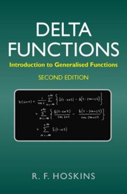 Delta Functions: Introduction to Generalised Functions (Paperback)