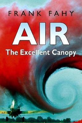 Air: The Excellent Canopy (Paperback)