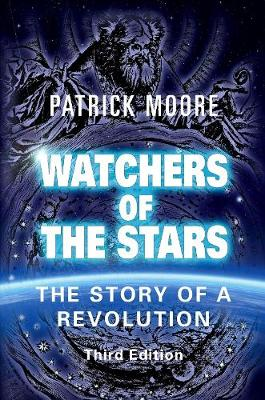 Watchers of the Stars: The Story of a Revolution (Paperback)