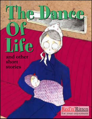 The Dance of Life and Other Short Stories (Paperback)