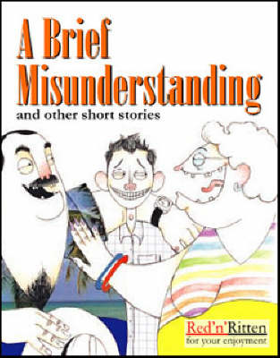 A Brief Misunderstanding and Other Short Stories (Paperback)