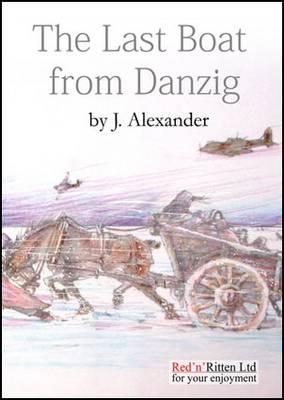 Last Boat from Danzig (Paperback)