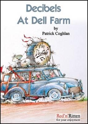 Decibels at Dell Farm (Paperback)