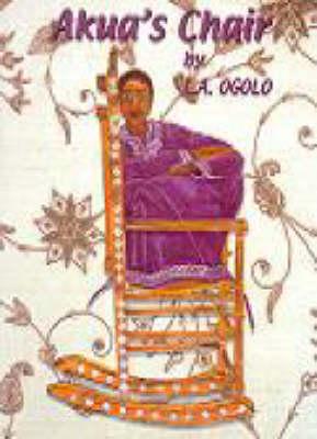 Akua's Chair - Akua's Adventures S. (Paperback)