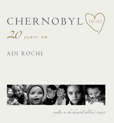 Chernobyl Heart (Paperback)