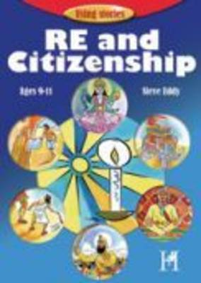 RE and Citizenship: for 9-11 years - Using Stories S. (Paperback)