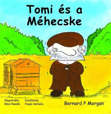 Tomi Es a Mehecske (Paperback)