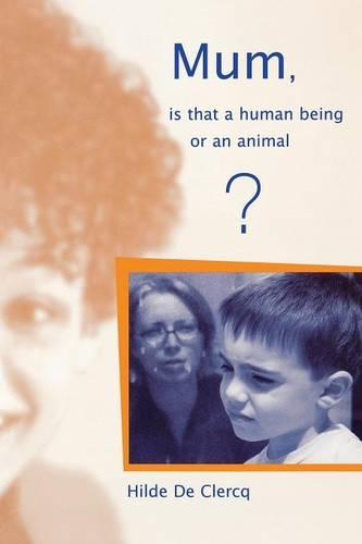 Mum, is That a Human Being or an Animal? - Lucky Duck Books (Paperback)