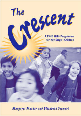 The Crescent: Stories to Introduce the Concept of Moral Values for Children Aged 5 to 7 - Lucky Duck Books (Paperback)