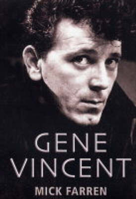 Gene Vincent: There's One in Every Town (Hardback)