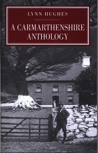 Carmarthenshire Anthology, A (Paperback)