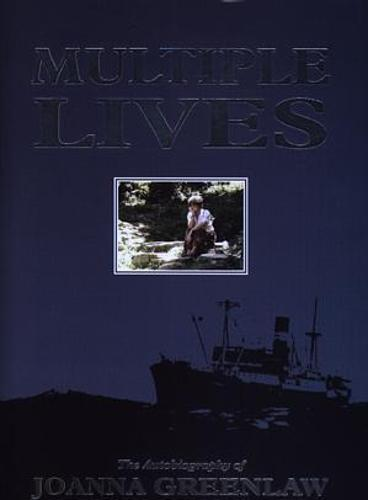 Multiple Lives - The Autobiography of Joanna Greenlaw (Hardback)