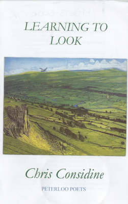 Learning to Look - Peterloo Poets S. (Paperback)