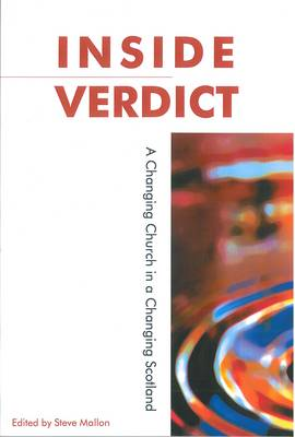 Inside Verdict: A changing church in a changing Scotland (Paperback)
